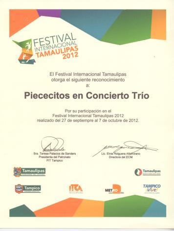 Reconocimiento Piececitos en Concierto Tampico, México 2012.